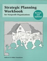 Strategic Planning Workbook for Nonprofit Organizations | Bryan W. Barry |