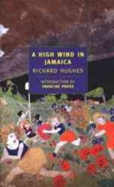 A High Wind in Jamaica | Richard Arthur Warren Hughes |