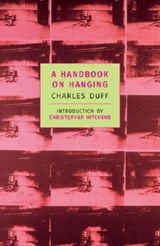 A Handbook on Hanging | Charles Duff |