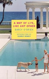 A Way of Life, Like Any Other | Darcy O'brien |