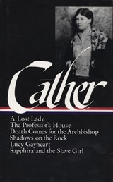 Willa Cather Later Novels | Willa Cather |