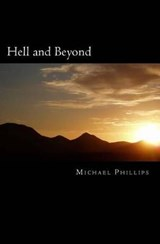 Hell and Beyond | Michael Phillips |