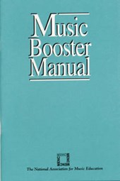 Music Booster Manual | Menc Task Force On General Music Course |