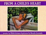 From a Child's Heart | Nikki Grimes |