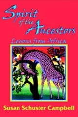 Spirit of the Ancestors | Susan Schuster Campbell |