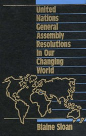 United Nations General Assembly Resolutions in Our Changing World