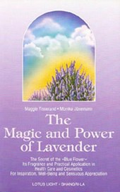 The Magic and Power of Lavender