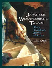Japanese Woodworking Tools | Toshio Odate |