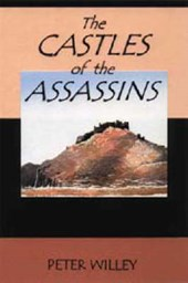 The Castles of the Assassins | Peter Willey |