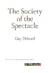 The Society of the Spectacle | Guy Debord |