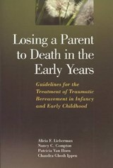 Losing a Parent to Death in the Early Years |  |