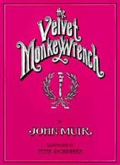 The Velvet Monkey Wrench
