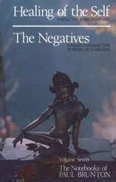 Healing of the Self / The Negatives