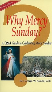 Why Mercy Sunday?