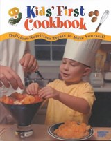Kids' First Cookbook | American Cancer Society ; From the Experts at the American Cancer |
