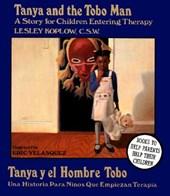 Tanya and the Tobo Man / Tanya Y El Hombre Tobo