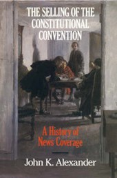 The Selling of the Constitutional Convention