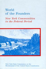World of the Founders | New York State Commission on the Bicente |