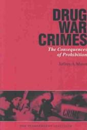 Drug War Crimes