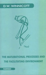 Maturational Processes and the Facilitating Environment | D W Winnicott |
