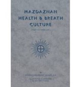 Mazdaznan Health & Breath Culture | Otoman Ha'nish |
