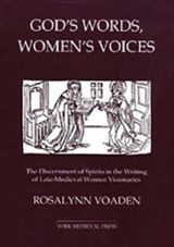 God's Words, Women's Voices | Rosalynn Voaden |