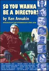 So You Wanna be a Director? | Ken Annakin |