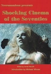 Shocking Cinema of the Seventies | Xavier Mendik |