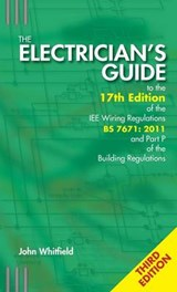 Electrician's Guide to the 17th Edition of the IEE Wiring Re | John F. Whitfield |