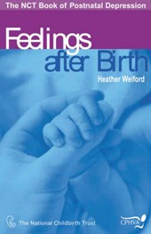 Feelings After Birth | Heather Welford |