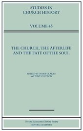 The Church, the Afterlife and the Fate of the Soul