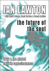 The Future of the Soul | Ian Lawton |