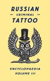 Russian criminal tattoo encyclopedia vol.3 |  |