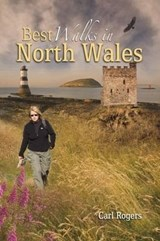 Best Walks in North Wales | Carl Rogers |