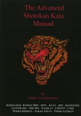 Advanced Shotokan Kata Manual 2nd Edition | Frank Nezhadpournia |