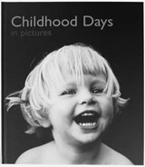 Childhood Days in Pictures | Helen Bate |