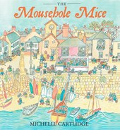 Mousehole Mice