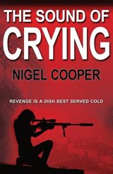 The Sound of Crying | Nigel Cooper |