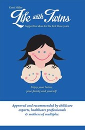Life with Twins - Supportive ideas for the first three years