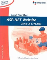 Build Your Own ASP.Net Website Using C# and VB.NET | Zak Ruvalcaba |