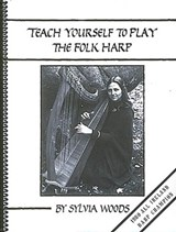 Teach Yourself to Play the Folk Harp | Sylvia Woods |