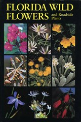 Florida Wild Flowers | C. Ritchie Bell |