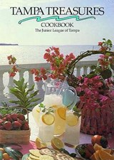 Tampa Treasures Cookbook | Junior League of Tampa |