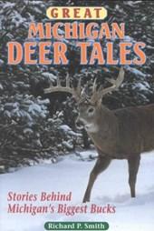 Great Michigan Deer Tales