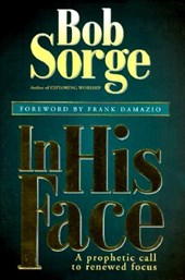In His Face | Bob Sorge |