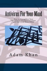 AntiVirus for Your Mind | Adam Khan |