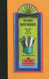 Pocket Paper Engineer, Volume 2: Platforms and Props | Carol Barton |
