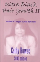 Ultra Black Hair Growth II | Cathy Howse |