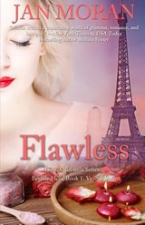 Flawless (a Love, California Series Novel, Book 1) | Jan Moran |