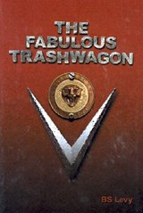 The Fabulous Trashwagon | B. S. Levy |